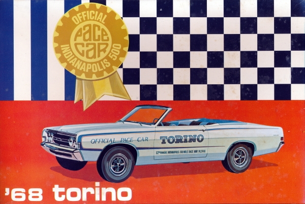 """New Ford Torino >> 1968 Ford Torino Convertible """"Office Indianapolis 500 Pace"""