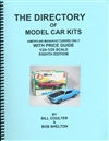 "The Directory / Price Guide of 1/25 and 1/24 kits by US manufacturers by Bill Coulter & Bob Shelton Eighth Edition 2020<br><span style=""color: rgb(255, 0, 0);"">Hot Off the Press!</span>"