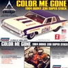 1964 Dodge Hemi Super Stock  'Color Me Gone' (1/25) (fs)