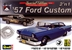 1957 Ford Custom Sedan  (2 'n 1) Special Edition (1/25) (fs)