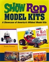 Show Rod Model Kits 'A Showcase of America's Wildest Model Kits'