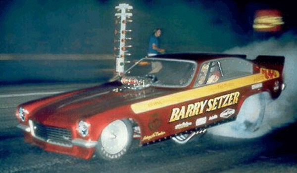 Barry Setzer Quot 71 72 73 Camaro Vega Pro Stock Or Funny
